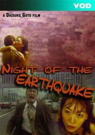 Night Of The Earthquake Porn Video