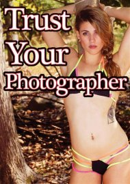 Trust Your Photographer porn DVD from Bill Zebub Productions.