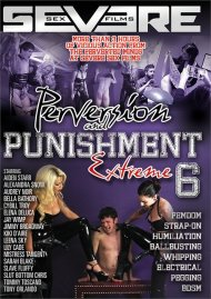 Perversion And Punishment 6 Porn Movie