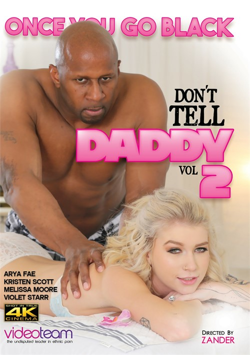 Once You Go Black: Don't Tell Daddy Vol. 2