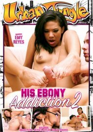 His Ebony Addiction 2 Porn Video