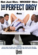 Perfect Orgy, The - Wicked 4 Hours Porn Movie