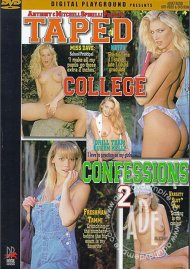 Taped College Confessions 2 Porn Movie