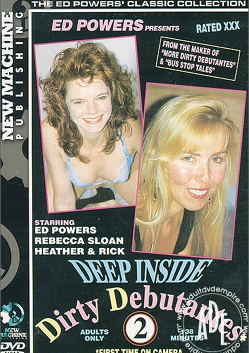 Deep Inside Dirty Debutantes #2