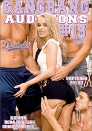 Gangbang Auditions #15 Porn Movie