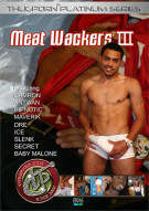 Meat Wackers 3 Porn Movie