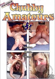 Chubby Amateurs #3 Porn Video