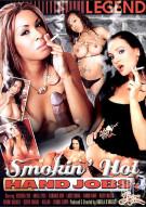 Smokin' Hot Handjobs Porn Video