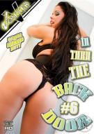 In Thru The Back Door #6 Porn Movie