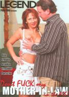 Don't Fuck My Mother-In-Law In The Ass! Porn Video