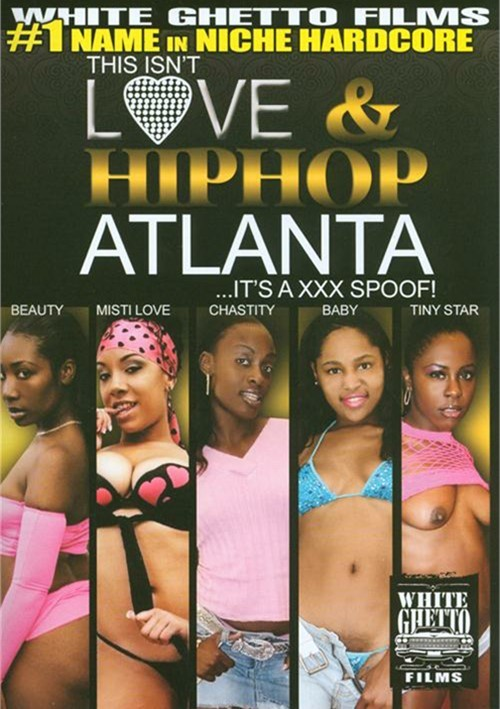 This Isnt Love & Hiphop: Atlanta ...Its A XXX Spoof!