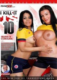 I Kill It TS Vol. 10 Porn Movie
