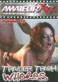 Trailer Trash Whores #12 Porn Video