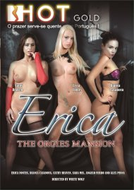 Erica: The Orgies Mansion Porn Video