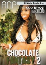 Chocolate Fantasy 2 Porn Video