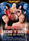 Nacho y Dinio Se Van de Putas Boxcover
