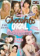 Chocolate Oral Delights Porn Movie