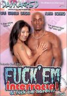 Fuck Em Interracial Porn Movie