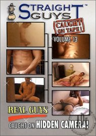 Straight Guys Caught On Tape! Vol. 13 Porn Movie