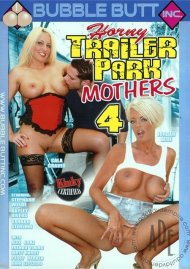 Horny Trailer Park Mothers 4 Porn Video