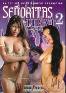 Senoritas in Heat 2 Porn Movie