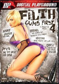 Filth Cums First 4