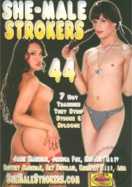 She-Male Strokers 44 Porn Video