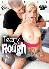 Teens Like It Rough Porn Movie