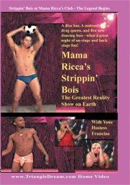 Mama Riccas Strippin Bois