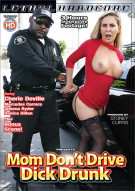 Mom Don't Drive Dick Drunk Porn Video