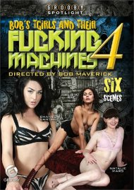 Buy Bob's TGirls And Their Fucking Machines 4