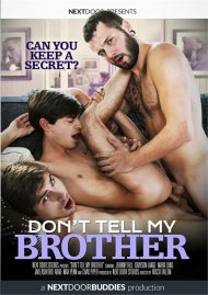 Don't Tell My Brother Porn Video