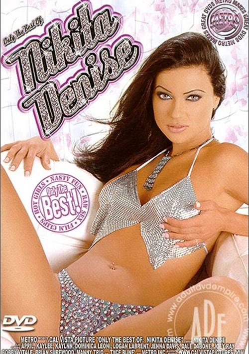 Only The Best of Nikita Denise