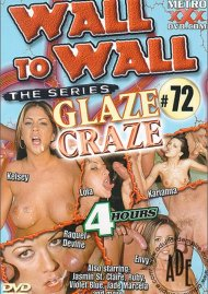 Wall to Wall the Series #72: Glaze Craze Porn Video
