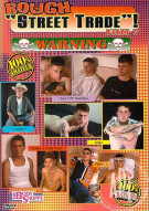 Rough Street Trade 7 Porn Movie