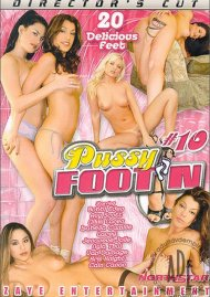 Pussy Footn 10 Porn Movie