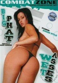 Big Phat Wet Asses