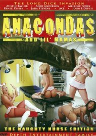 Anacondas & Lil Mamas #4: The Naughty Nurse Edition