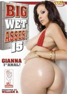 Big Wet Asses #15 Porn Video