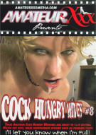 Cock Hungry Wives #8 Porn Movie