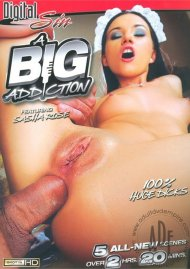 A Big Addiction porn DVD from Digital Sin.