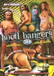 Hood Bangers #2 Porn Video