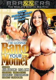 I'm Gonna Bang Your Mother Porn Video