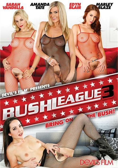 Bush League 3