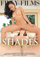 Shades Of Love 2 Porn Video