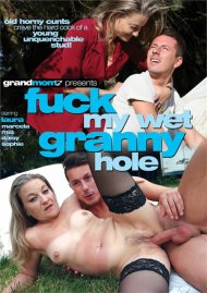 Fuck My Wet Granny Hole Porn Video