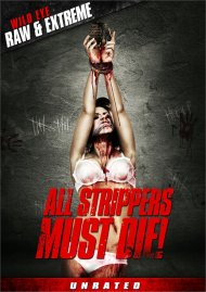 All Strippers Must Die porn DVD.