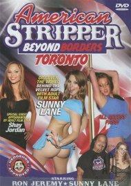 American Stripper: Beyond Borders - Toronto Porn Video