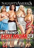 My Friends Hot Mom Vol. 23 Porn Movie