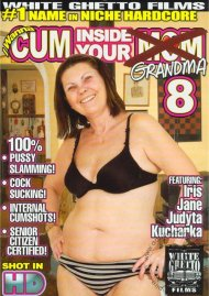 I Wanna Cum Inside Your Grandma 8 Porn Movie